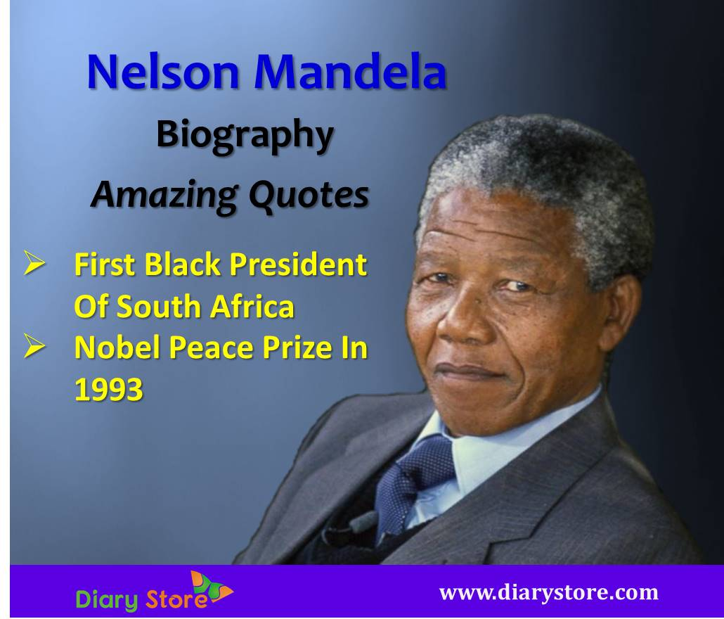 Nelson Mandela Biography Nobel Peace Prize Winner Amazing Quotes