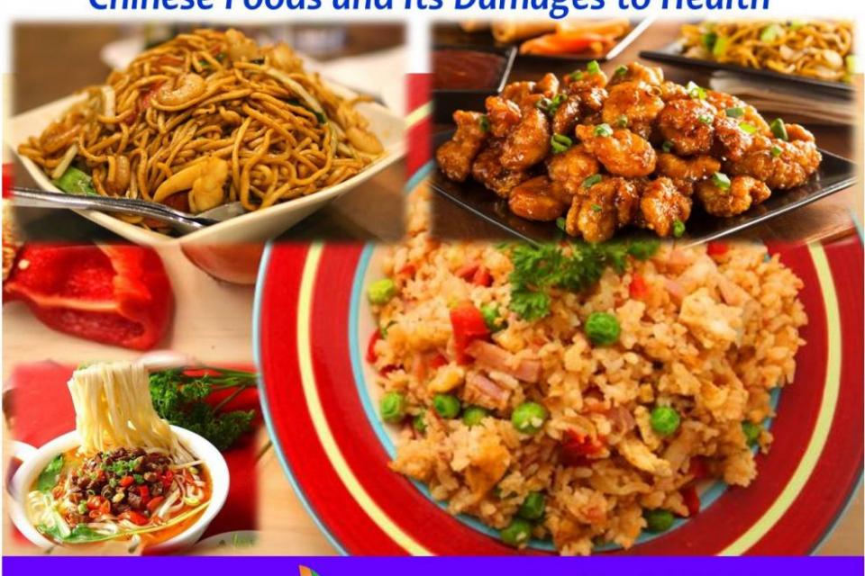 Chinese Foods Damage your health